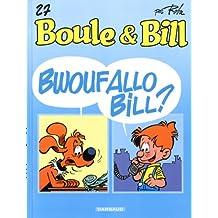 Boule et Bill, T 27 : Bwouf Allo Bill ?
