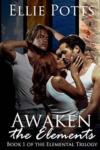 Awaken the Elements: Volume 1 (Elemental Trilogy)