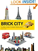 #5: Brick City: Global Icons to Make from Lego (Brick...Lego)