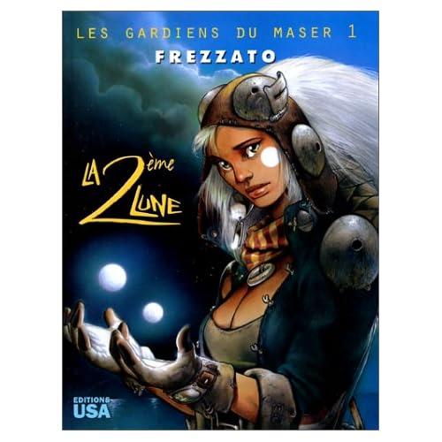 Les Gardiens du Maser, tome 1 : La 2ème lune