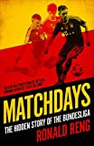 Matchdays: The Hidden Story of the Bundesliga