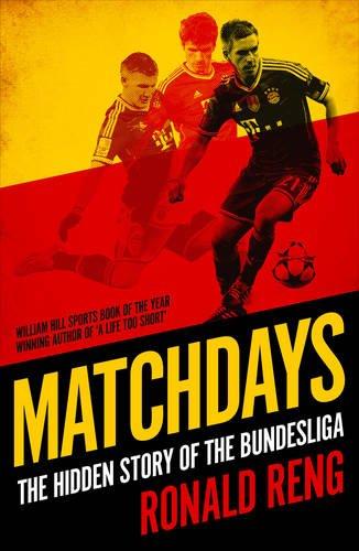 Matchdays: The Hidden Story of the Bundesliga