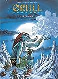 Orull le Souffleur de nuages, tome 2 : Le Géant oublié