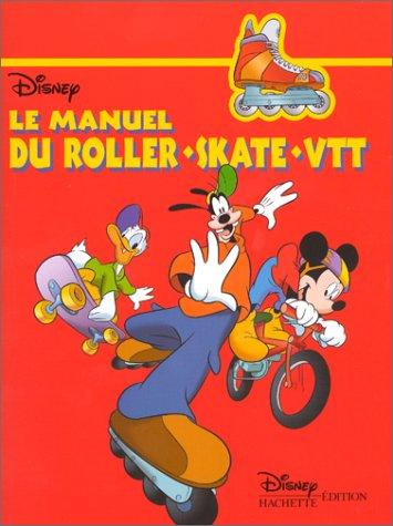 Le manuel du roller, skate et VTT par Alice Grammont