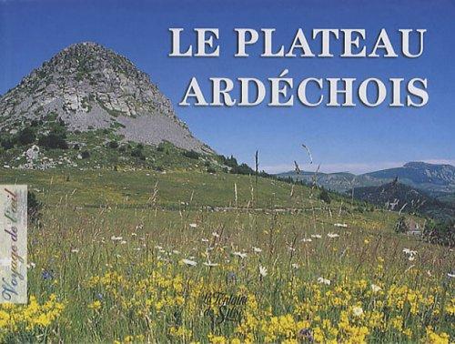 Le plateau ardéchois par Jean-Marc Gardès