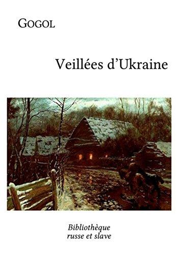 Veillées d'Ukraine par Nikolaï Gogol
