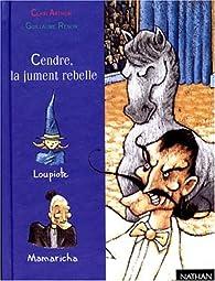 Cendre, la jument rebelle par Clair Arthur