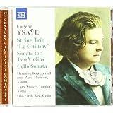 Ysaye: String Trio 'Le Chimay'