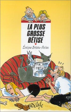 """<a href=""""/node/11581"""">La Plus grosse bêtise</a>"""