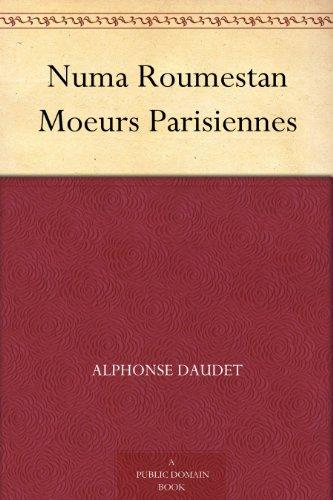 Couverture du livre Numa Roumestan Moeurs Parisiennes