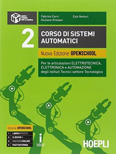 Corso di sistemi automatici. Ediz. openschool. Con e-book. Con espansione online. Per gli Ist. tecnici industriali: 2