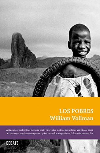 Los pobres (LA FICCIÓN REAL) por William T. Vollmann