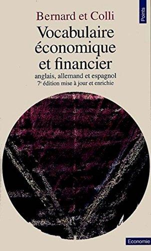 VOCABULAIRE ECONOMIQUE ET FINANCIER. Anglais, allemand et espagnol, 7ème édition mise à jour et enrichie 1998