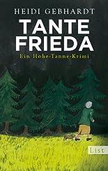 Tante Frieda: Ein Hohe-Tanne-Krimi hier kaufen