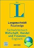 UniLex Fachwörterbuch Wirtschaft, Handel und Finanzen Langenscheidt: Deutsch-Englisch / Englisch-Deutsch