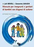 Manuale per insegnanti e genitori di bambini con diagnosi di autismo