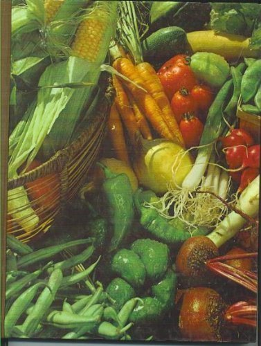 The Time-Life Encyclopedia of Gardening: Vegetables and Fruits by James Underwood Crockett (1973-01-01)