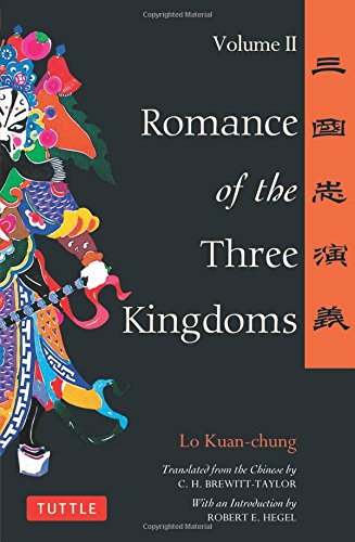 Romance of the Three Kingdoms: Volume 2 (Tuttle Classics of Asian Literature Series): Vol 2