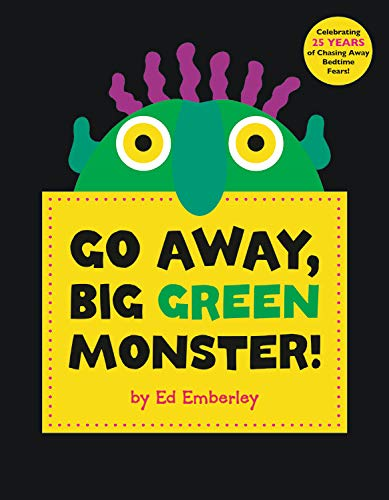 Go Away,Big Green Monster por Ed Emberley