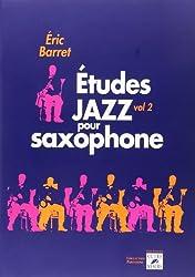 Études jazz pour saxophone - Vol. 2