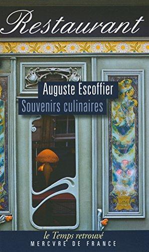 Souvenirs culinaires par Auguste Escoffier