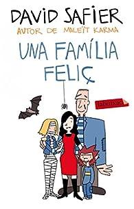 Una Família Feliç par David Safier