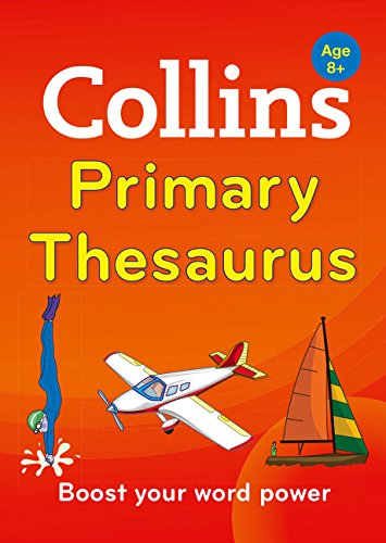 Collins Primary Thesaurus: Boost your word power, for age 8+ (Collins Primary Dictionaries) por Collins Dictionaries