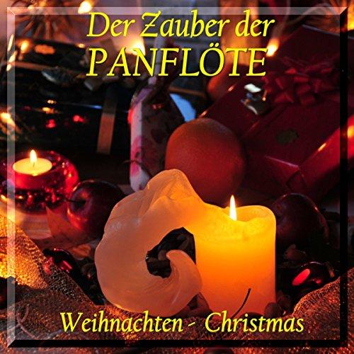 Der Zauber der Panflöte - Weihnachten Christmas