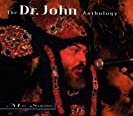 The Dr. John Anthology - Mos' Scocious (CD 1)