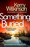 Something Buried (Andrew Hunter series Book 3)