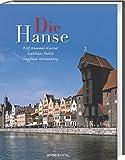 Die Hanse - Rolf Hammel-Kiesow
