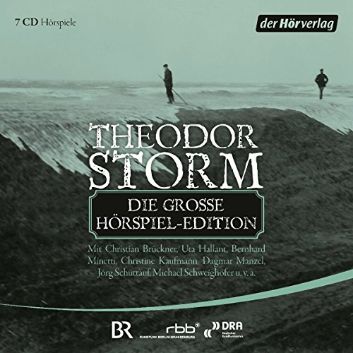 Theodor Storm - Die große Hörspiel-Edition (Theodor Storm) der hörverlag 2017