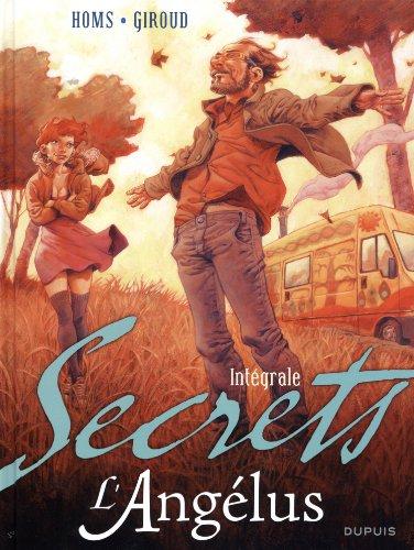 Secrets, L'Angélus intégrale - tome 1 - Secrets, L'Angélus intégrale