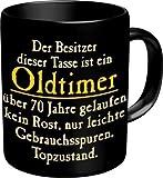 Fun Tasse mit Spruch Oldtimer zum 70. Geburtstag - 70 Jahre