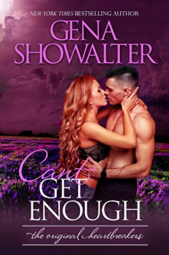 Can't Get Enough (The Original Heartbreakers Book 6) (English Edition)