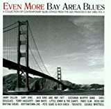 Even More Bay Area Blues 3