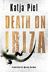 Death on Ibiza by Katja Piel (2015-09-15)