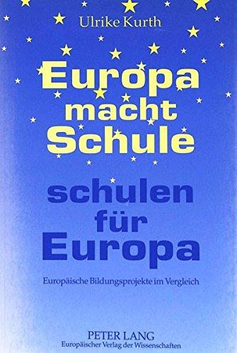 Europa Macht Schule, Schulen Fur Europa