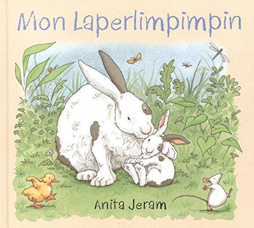 Mon Laperlimpimpin par Anita Jeram