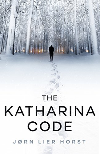 The Katharina Code: The Cold Case Quartet, Book 1 (Cold Case Quartet 1) (Julia Child Rose)