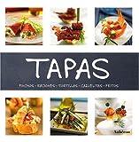 Telecharger Livres Tapas Pinchos Raciones Tortillas Cazuelitas Fritos (PDF,EPUB,MOBI) gratuits en Francaise