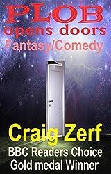 Plob Opens Doors - a humorous fantasy (English Edition)
