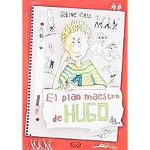 El plan maestro de Hugo (Spanish Edition) by Sabine Zett (2013-12-23)