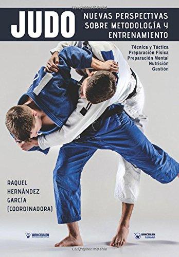 Judo nuevas perspectivas sobre Metodología y Entrenamiento