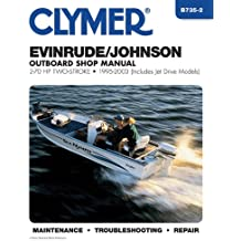 Clymer Evinrude/Johnson Outboard Shop Manual: 2-70 HP Two-Stroke 1995-2003 (Includes Jet Drive Models) (Clymer Marine Repair)