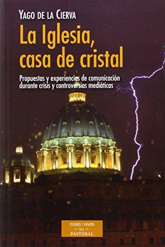 Iglesia Casa De Cristal De La Cierva Yago B.A.C.