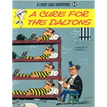 Lucky Luke - tome 23 A cure for the Daltons (23)