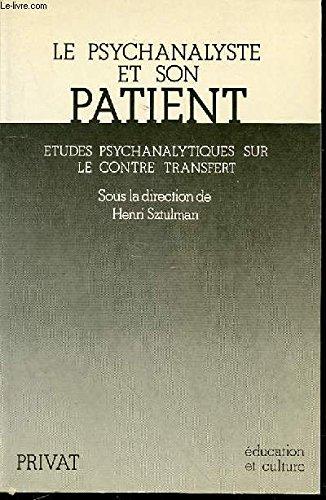 Le Psychanalyste et son patient