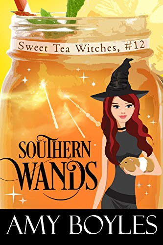 Southern Wands (Sweet Tea Witch Mysteries Book 12)