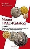 Neuer HMZ-Katalog, Band 2: Die Münzen der Schweiz und Liechtensteins 15./16. Jahrhundert bis Gegenwart